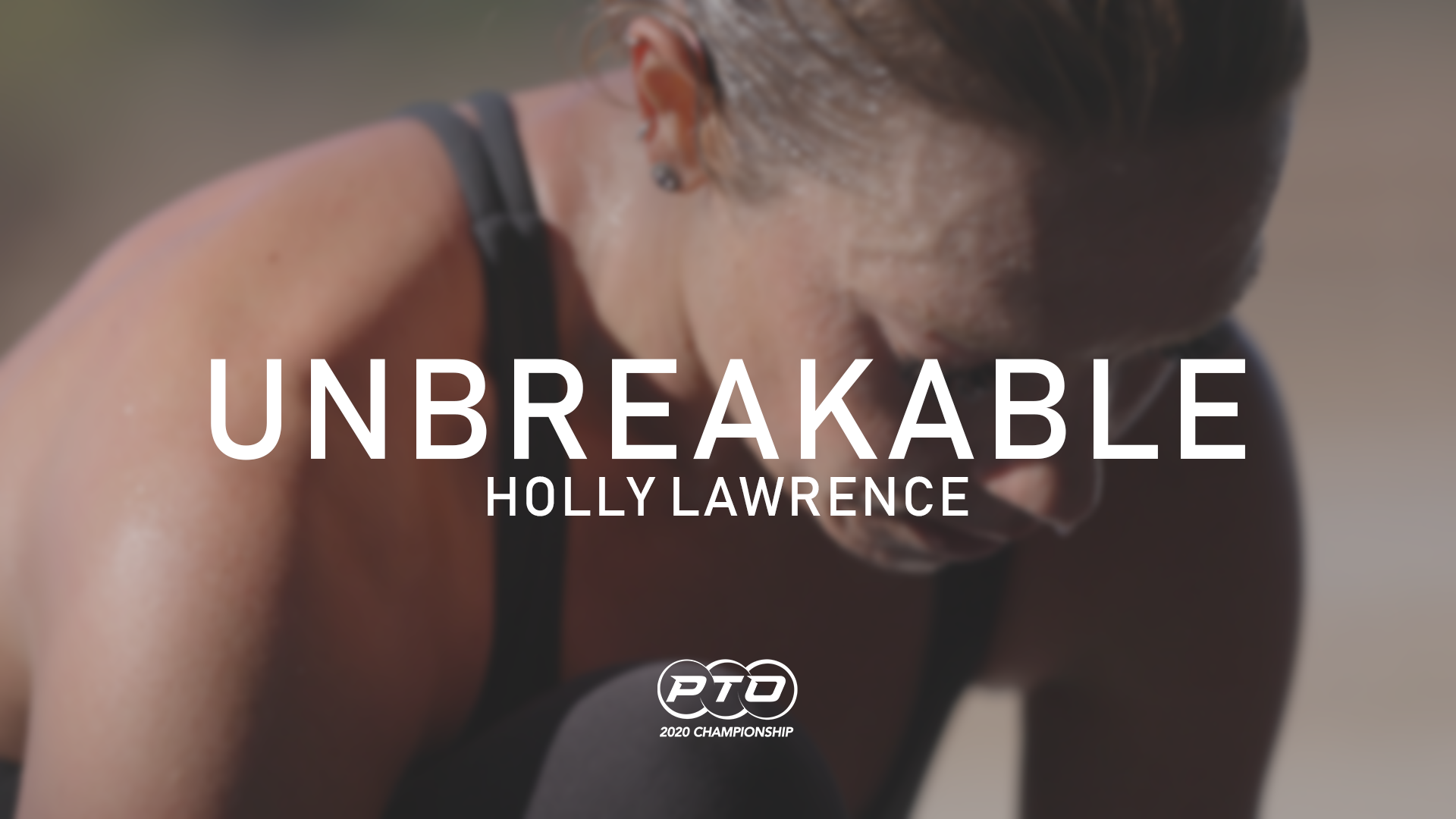 Unbreakable || Holly Lawrence